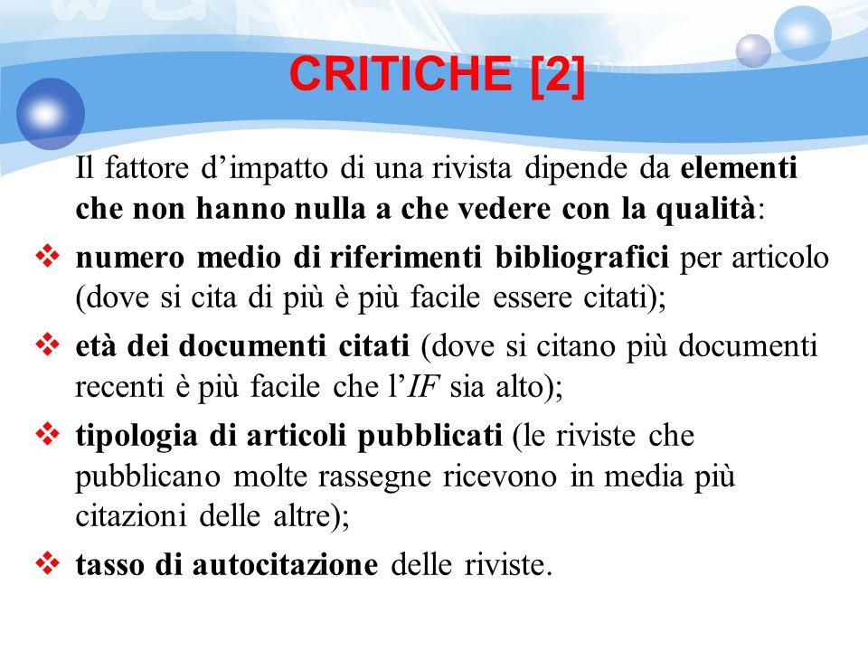 CRITICHE [2] Il fattore d'impatto di una rivista dipende da elementi che non hanno nulla a che vedere con la qualità: